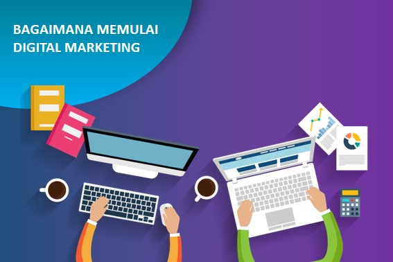 digital marketing dari nol, Panduan Digital Marketing dari Nol